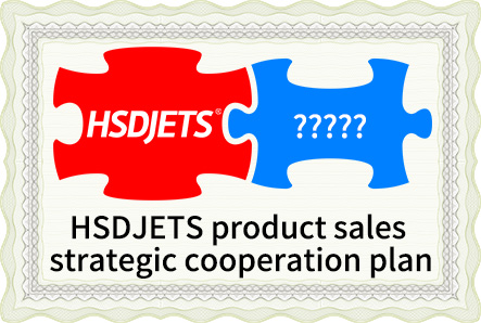 HSDJETS product sales strategic cooperation plan